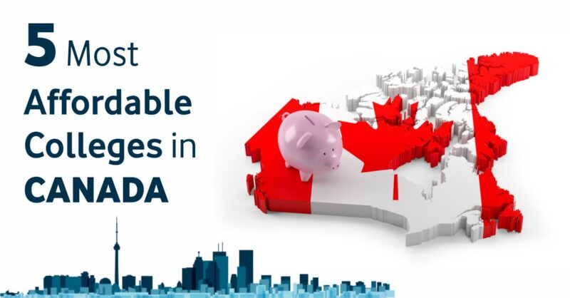 5 Most Affordable Colleges in Canada